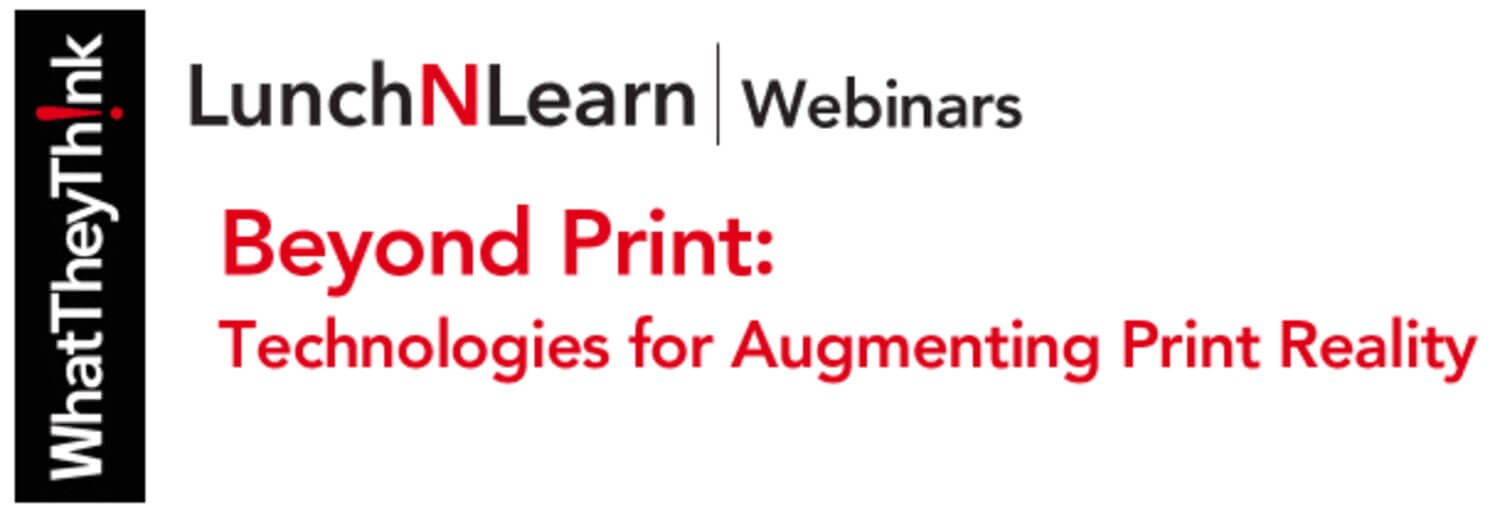 "Webinar: ""Beyond Print: Technologies for Augmenting Print Reality"""