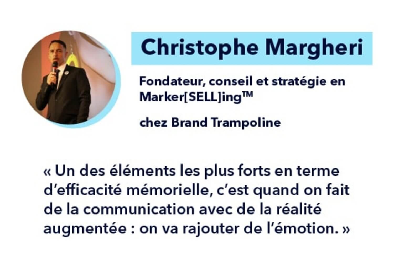Témoignage de Christophe Margheri sur l'apport de la réalité augmentée pour les agences de communication